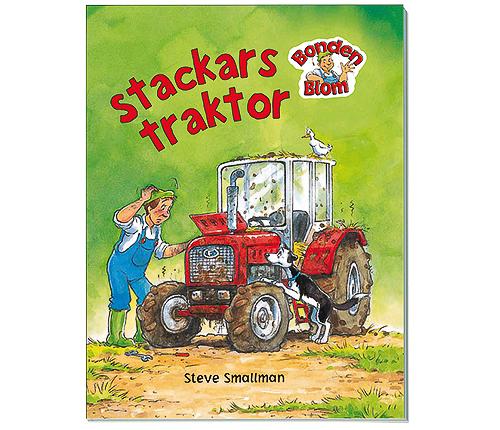 Bonden Blom–Stackars Traktor