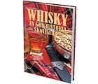 Whisky: En god historia – Skottland