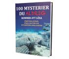 100 mysterier du aldrig kommer att lösa
