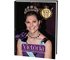 Victoria, vår blivande drottning