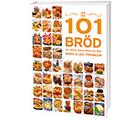 101 Bröd du måste äta…